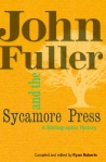 John Fuller & the Sycamore Press